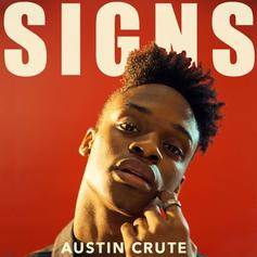 "Austin Crute Revamps His ""Signs"" Single"