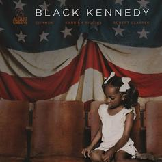 """Common's Group """"August Greene"""" Drops Poetic """"Black Kennedy"""""""