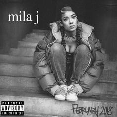 "Mila J Drops Off New EP ""February 2018"""