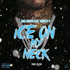 "Jose Guapo & Thirsty P Team Up For ""Ice On My Neck"""