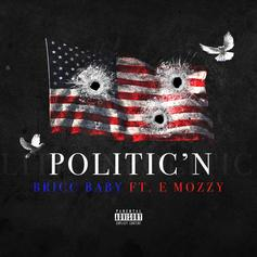 "Bricc Baby Links With E Mozzy On ""Politic'n"""