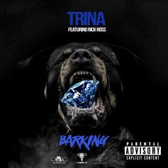 "Rick Ross Joins Trina On Ratchet New Single ""Barking"""