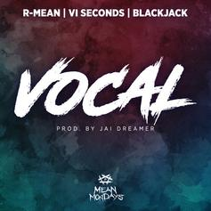 "R-Mean Is ""Vocal"" On New Collabo With V1 Seconds & Blackjack"
