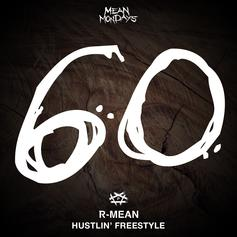 """R-Mean Tackles Rick Ross' """"Hustlin"""" For His Latest #MeanMonday Release"""