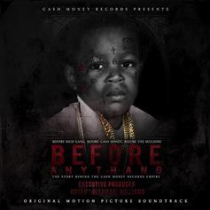 "Stream Cash Money's ""Before Anythang"" Soundtrack"