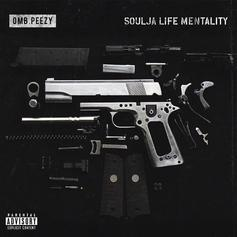 """OMB Peezy Releases New Song """"Soulja Life Mentality"""""""