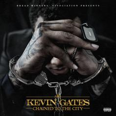 "Kevin Gates Delivers Surprise Release ""Chained To The City"""