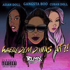 "Gangsta Boo Taps Asian Doll & Cuban Doll For X-Rated ""Where Dem Dollas At Remix"""