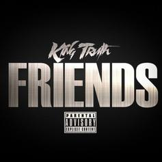 "Trae Tha Truth Returns With New Track ""Friends"""