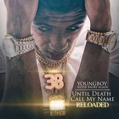 """NBA YoungBoy Unleashes """"Until Death Call My Name Reloaded"""""""