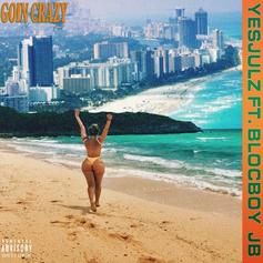 "YesJulz & BlocBoy JB Bring Ja Rule & Ashanti Vibes To The Table In ""Goin Crazy"""