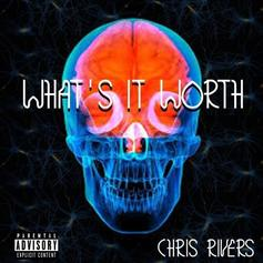 """Chris Rivers Brings Smooth Vibes On """"What's It Worth"""""""