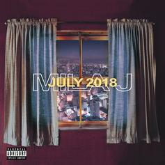 "Stream Mila J's ""July 2018"" EP"