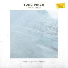 "Yung Pinch Comes Through With His New Track ""This My Wave"""