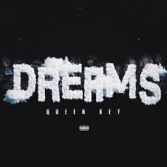 """Queen Key Fantasizes About Offset, 6ix9ine, Future, & More On """"Dreams"""""""