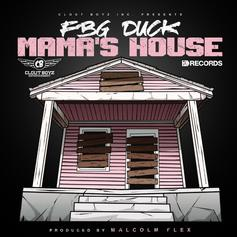 "FBG Duck Takes A Trip Down Memory Lane On ""Mama's House"""