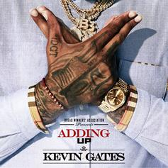 """Kevin Gates Is Constantly """"Adding Up"""" Money In New Single"""