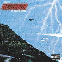 "Travis Scott Lands On Juicy J's New Single ""Neighbor"""