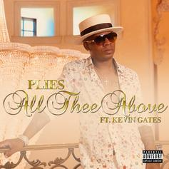 """Kevin Gates Assists Plies In New Hood Love Song """"All Thee Above"""""""