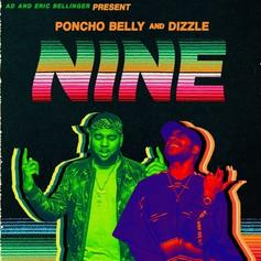 """Eric Bellinger & A.D. Return As Poncho Belly & Dizzle On """"Nine"""" Project"""