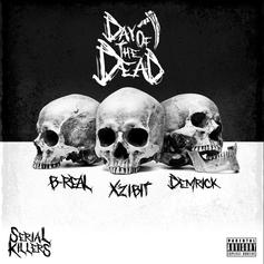 """Xzibit, B-Real, & Demrick Steady Lurk On """"Serial Killers: Day Of The Dead"""""""