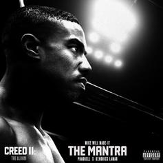 "Kendrick Lamar & Pharrell's ""Creed II"" Collaboration ""The Mantra"" Has Arrived"