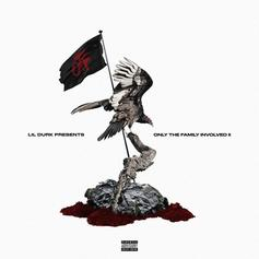 """""""Only The Family Involved Vol. 2"""" Features Lil Durk, Tee Grizzley, & More"""