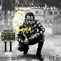 "Sosamann Drops ""Sauce Eskobar 2"" Ft. Wiz Khalifa, NBA Youngboy & More"
