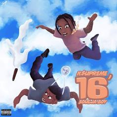 "K$upreme & Soulja Boy Link Up On ""16'"""