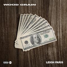 "Leigh Paris Flips Shyne's ""Bad Boyz"" On ""Wood Grain"""