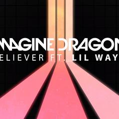 """Lil Wayne Jumps On The Remix Of Imagine Dragon's """"Believer"""""""