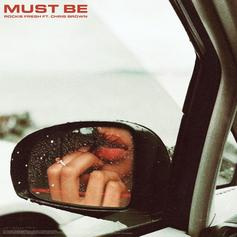 """Rockie Fresh Teams Up With Chris Brown For """"Must Be"""""""