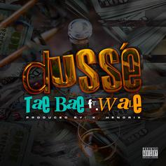 """Wale & Tae Bae Bust Out The """"D'Usse"""" & Catch A Vibe On Their New Collab"""
