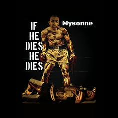 """Mysonne Hops On The Tory Lanez Extravaganza With """"If He Dies He Dies"""""""