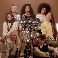 """Kelly Rowland Drops Off Empowering New Single For The Ladies With """"Crown"""""""