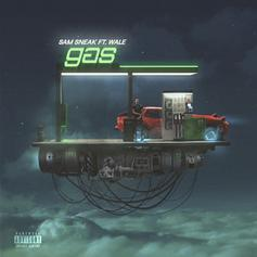 "Wale Assists Sam Sneak On ""Gas"""