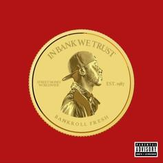 """Bankroll Fresh Posthumously Releases New Song """"Extras"""""""