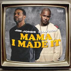 "Jim Jones Drafts Dipset Affiliate Cam'ron For ""Mama I Made It"""