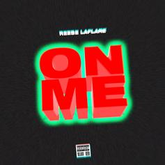 """Reese LAFLARE Stunts Hard On New Song """"On Me"""""""