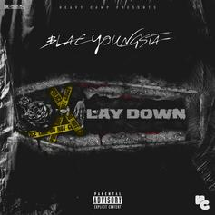 """Blac Youngsta Comes Guns Blazing In New Song """"Lay Down"""""""
