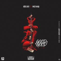 """Sheek Louch & Uncle Murda Get X-Rated On """"Good Good"""""""