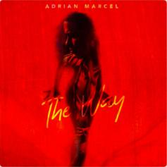 "Adrian Marcel Doubles Up With ""The Way"""