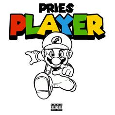 """Pries Returns With An Energetic New Single """"Player"""""""