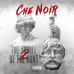 "Che' Noir Stakes Her Claim On ""The Thrill Of The Hunt 2"""