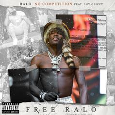 "Ralo & Shy Glizzy See ""No Competition"""