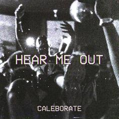 "Caleborate Shares New Track ""Hear Me Out"""