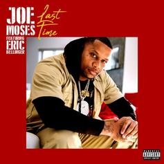 "Joe Moses & Eric Bellinger Link Up On ""Last Time"""