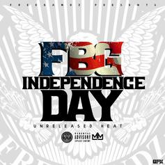 """FBG Independence Day"" Includes Unreleased Heat From Doe Boy, Guap Tarantino & More"