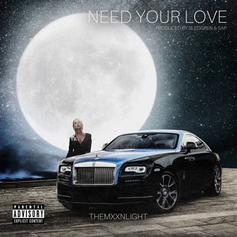 """THEMXXNLIGHT Drop Off New Single """"Need Your Love"""""""