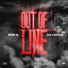 "Don Q & Jay Critch Team Up On New Song ""Out Of Line"""